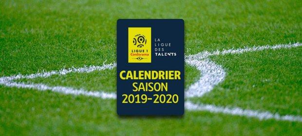Calendrier ligue 1 2019 2020